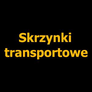 Skrzynki transportowe