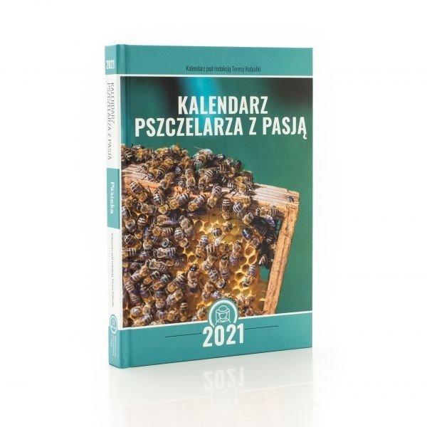 Kalendarz Pszczelarski na 2021 r. (pod redakcją Teresy Kobiałki)