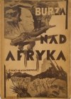 L. Życki Małachowski • Burza nad Afryką [oprawa-fotomontaż Kondratski]