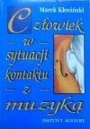 Marek Kłosiński • Człowiek w sytuacji kontaktu z muzyką