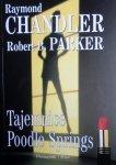 Raymond Chandler, Robert B. Parker • Tajemnice Poodle Springs