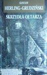 Gustaw Herling Grudziński • Skrzydła ołtarza