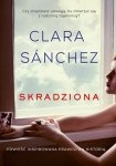 Clara Sanchez • Skradziona