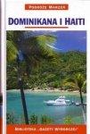 Dominikana i Haiti • Podróże marzeń