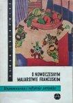 Roman Zrębowicz • O nowoczesnym malarstwie francuskim