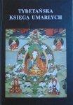 Ireneusz Kania • Tybetańska Księga Umarłych