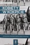 Giles Whittell • Kobiety w kokpicie. Zapomniane bohaterki drugiej wojny światowej
