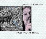 Jaromír Nohavica • Moje Smutné Srdce • CD