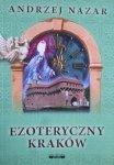 Andrzej Nazar • Ezoteryczny Kraków