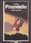Luigi Pirandello • Czarny szal i inne opowiadania