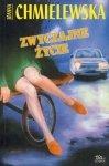 Joanna Chmielewska • Zwyczajne życie