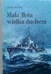Jerzy Pertek • Mała flota wielka duchem