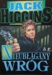 Jack Higgins • Nieubłagany wróg
