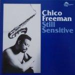 Chico Freeman • Still Sensitive • CD