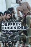 Jeffrey Eugenides • Intryga małżeńska