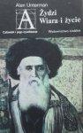 Alan Unterman • Żydzi. Wiara i życie