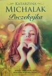 Katarzyna Michalak • Poczekajka