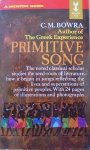 C.M. Bowra • Primitive Song