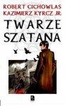 Kazimierz Kyrcz, Robert Cichowlas • Twarze szatana