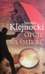 Jarosław Klejnocki • Opcje na śmierć