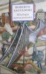 Roberto Salvadori • Mitologia nowoczesności