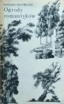 Ryszard Przybylski • Ogrody romantyków
