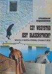 Stanisław Rzęsikowski • Czy wszystko jest błazeństwem? Szkice o współczesnej dramaturgii