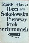 Marek Hłasko • Pierwszy krok w chmurach. Baza Sokołowska