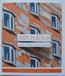 opr. Łukasz Galusek, Monika Rydiger • Jože Plečnik. Architekt i wizjoner 1872-1957