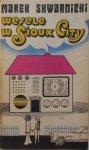 Marek Skwarnicki • Wesele w Sioux City [dedykacja autora]