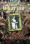 Edith Wharton • Duchy i ludzie