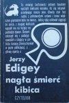 Jerzy Edigey • Nagła śmierć kibica