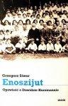 Grzegorz Siwor • Enoszijut. Opowieść o Dawidzie Kurzmannie
