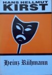 Hans Hellmut Kirst • Heinz Ruhmann
