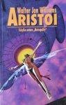 Walter Jon Williams • Aristoi