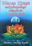 Michio i Aveline Kushi • Wielka księga makrobiotycznego odżywiania i sposobu życia [makrobiotyka]