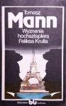 Tomasz Mann • Wyznania hochsztaplera Feliksa Krulla [Nobel 1929]