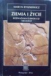 Marcin Ryszkiewicz • Ziemia i życie. Rozważania o ewolucji i ekologii