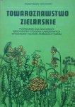 Władysław Walewski • Towaroznawstwo zielarskie