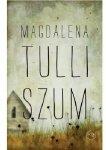 Magdalena Tulli • Szum