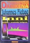 Johannes Fiebag • Inni. Spotkania z pozaziemską inteligencją