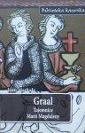 Jean Markale • Graal. Tajemnice Marii Magdaleny