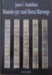 James C. Vanderkam • Manuskrypty znad Morza Martwego [Qumran]