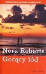 Nora Roberts • Gorący lód