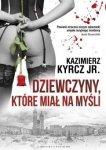 Kazimierz Kyrcz • Dziewczyny, które miał na myśłi