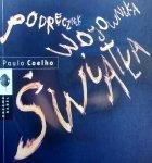 Paulo Coelho • Podręcznik wojownika światła