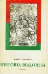 Marceli Kosman • Historia Białorusi