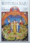 Jean Delumeau • Historia raju