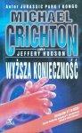 Michael Crichton • Wyższa konieczność