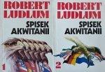 Robert Ludlum • Spisek Akwitanii [komplet]